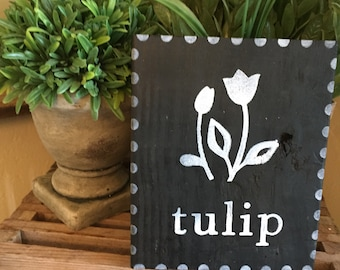 Tulip sign,  Spring Sign, Rustic Spring Sign, Spring Sign, Spring Home Decor, Farmhouse Decor, Rustic Decor, Farmhouse Style, Farmhouse