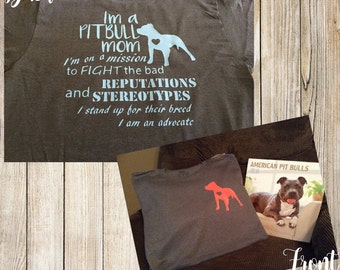 Pitbull mom advocate tshirt. Making a stand for the breed.