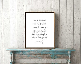 DIGITAL PRINT DOWNLOAD - love me tender - elvis - black and white, wall art, home decor, positive, love, romantic, song, printable, lyrics
