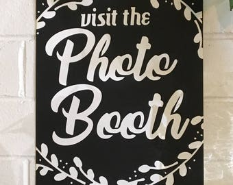 Visit The Photo Booth - Photo Booth Sign