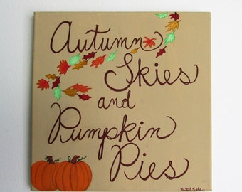 """Autumn Skies and Pumpkin Pies - 12"""" x 12"""" Acrylic on Stretched Canvas"""