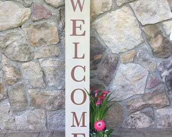 4' Welcome Outdoor Sign, Welcome Vertical Sign, Rustic Hand painted  Welcome Sign, Outdoor Sign For The Front Porch,  Housewarming gift