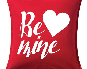 Be Mine Valentines Day Pillow