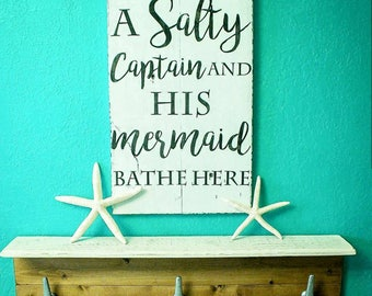 A Salty Captain and His Mermaid Bathe Here Reclaimed Wood Sign