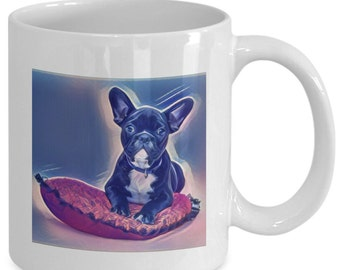 PUP ART - French BULLDOG Puppy - Coffee Mug - Dog Lovers Gift - 11 oz white coffee tea cup