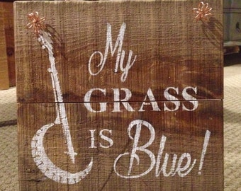 Rustic Barnwood Bluegrass Sign