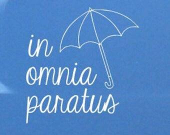 Gilmore Girls - In Omnia Paratus DECAL - Car Decal - Mug DECAL - Laptop Decal