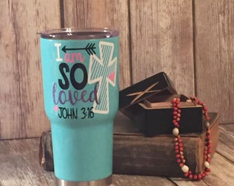 RTIC 30 oz. tumbler | I Am So Loved | John 3:16 | Cross | Christian | RTIC