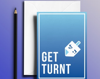 Get Turnt (Dreidel) - Fun Hanukkah / Chanukah Jewish Holiday Greeting Card!