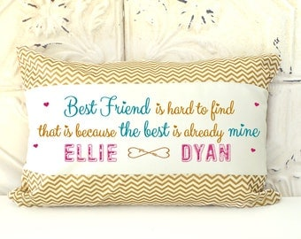 Best friends Pillow, Quote pillow, Phrases pillow, Friendship Pillow, Birthday gift, wedding gift