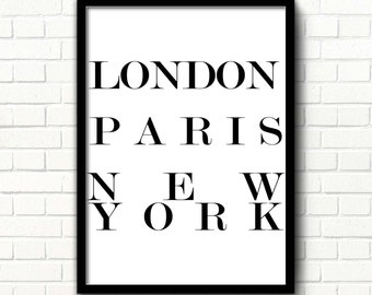 London Paris New York poster Fashion decor printable art London poster Scandinavian modern art Black & white sign typography Travel print