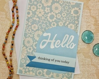 Thinking of You Card, Hello Card, In My Thoughts Card, Just Because Card