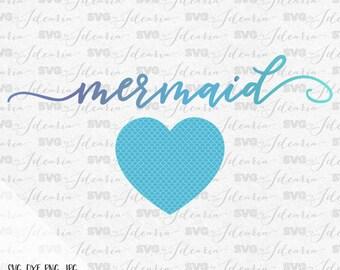 Svg Sayings Svg Mermaid Svg Files Svg files svg vinyl designs mermaids files for cricut files for silhouette svg mermaid heart svg vinyl svg
