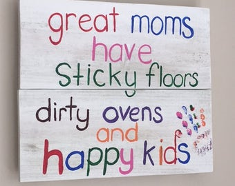 Mom Sign - Great Moms - Mothers Day Gift - Mom Gift - Wood Sign - Rustic Sign - Hand Painted Sign - Rustic Decor - Kid Room - Wall Decor