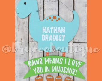 Dinosaur / Rawr / I Love You / Baby Boy / Birth Announcement / Hospital Door Hanger