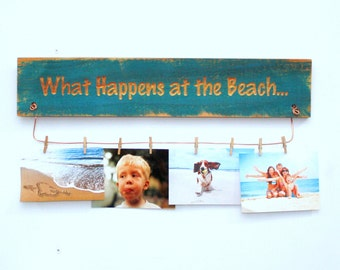 What Happens At The BEACH, Photo holder,  ReClaimed Wood Funny Wall Decor, Nautical Beach Home Decor, Shore