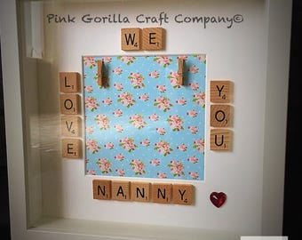 We Love You Nanny Scrabble frame