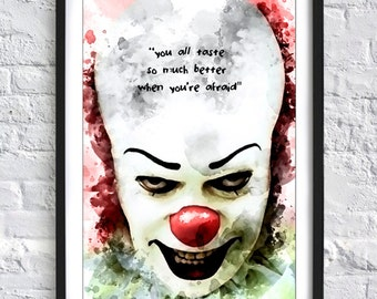"""IT - Pennywise """"You all taste so much better when you are afraid""""  'Ink' A4 Print"""