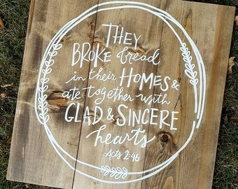 Acts 2:46 - Barnwood style sign