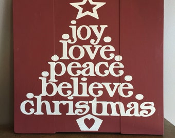 Christmas signs / Holiday Signs / Peace / Love / Believe / Christmas