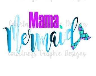 Mama Mermaid, DIY Mermaid Shirt, Digital Download Mama Mermaid, Mermaid Iron On Transfer