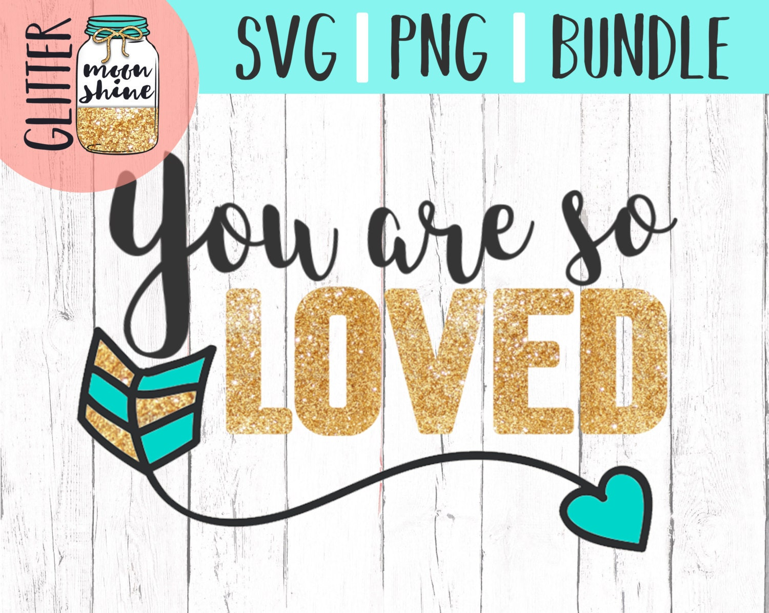 You Are So Loved Svg And Png Files For Cutting Machines Cameo