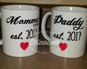 Mommy and Daddy est Coffee Mugs