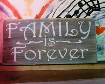 "rustic wood sign. ""Family Is Forever"" Rustic, Beautiful Subtle Colored Stains Wood Sign,Primitive,Wall Decor, Makes A Great Gift!"