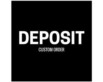Custom Project Deposit