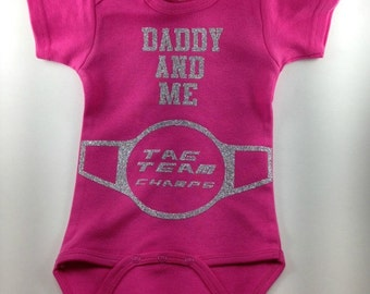 Wrestling Baby - Daddy Baby Clothes - Wrestling Baby Clothes - Baby Girl Clothes-Tag Team Baby Clothes-Wrestling Infant Clothes-Daddy and Me