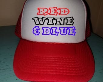 Red Wine and Blue Trucker Hat Snapback Hat Custom Trucker Hat USA Trucker Hat 4th of July Trucker Hat Patriotic Hat wine Lover Hat Drinking