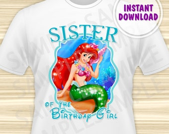 Little Mermaid Iron On Transfer. Mermaid Ariel Sister of the Birthday Girl Iron On Transfer. Diy Mermaid Ariel Birthday Shirt. DIGITAL FILE.