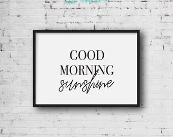 Good Morning Sunshine // A4 Print // A5 Print // Home Decor // Kids Decor // Nursery // Wall Art // Modern // Monochrome // Scandi // Nordic