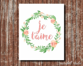 Je t'aime, I love you, French wall art, Love wall art, marriage wall art, printable wall art, printable quote, quote wall art, love art