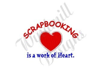 Scrapbooking Work Of Heart - Machine Embroidery Design