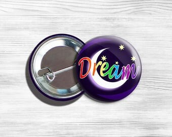 """Inspirational """"Dream"""" Pinback Button Purple With Moon And Stars  1.75"""""""