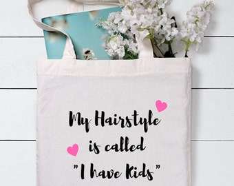 My Hairstyle bag,Mothers day gift,Mothers day,Mummy,Gift for mum, Gift for mom, Shopping Bag, Gift For Her, Cotton Tote Bag, Canvas Tote bag
