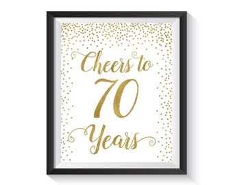 Cheers to 70 Years, Gold confetti  Birthday Party Decoration, 70th Birthday Sign, 70th Anniversary Sign, Cheers Banner, Birthday décor ideas