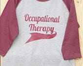 Occupational therapy 3/4 sleeve shirt. Gray with Maroon sleeves. Occupational therapy shirt. Occupational Therapist shirt.