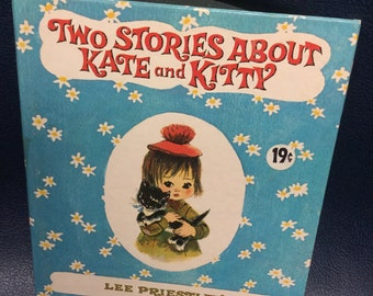 Two Stories About Kate and Kitty Vintage Children's Book by Lee Priestley