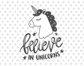 Believe in Unicorns SVG DXF Cutting File, Unicorn Svg Cut File, Kids Unicorn Svg Cutting File for Silhouette and Cricut