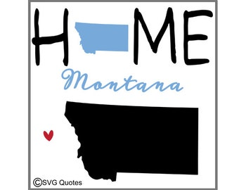 Montana Home SVG DXF EPS Cutting File For Cricut Explore, Silhouette & More .Instant Download. Personal and Commercial Use. Vinyl.