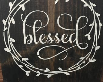 Blessed wood sign, home decor, farmhouse