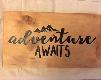 Adventure Awaits, Wood Sign, Wooden Sign, Adventure Awaits Sign, Hand painted Sign, Adventure Sign