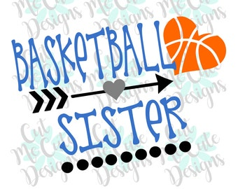 SVG DXF PNG cut file cricut silhouette cameo scrapbooking Basketball Sister