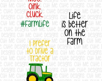SVG DXF PNG cut file cricut silhouette cameo scrap booking Life is better on the Farm, Moo Oink Cluck Farmlife, I prefer to drive a tractor