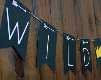 Wild One Banner - Wild One Birthday - Where the Wild Things Are Banner - Happy 1st Birthday Banner - Arrows Banner - TeePee Banner