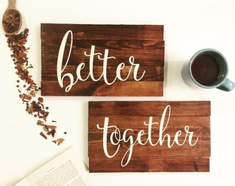 Better Together Pallet Signs Wedding Chair Signs Wedding and Engagement Photo Prop Wooden Wedding Signs Rustic Wedding Dec