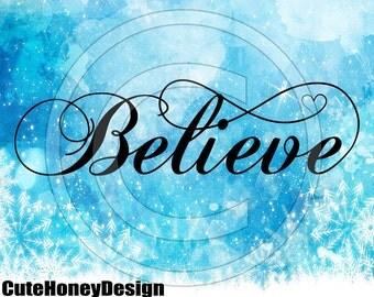 Believe Word Art Swirl Font Digital Cutting files Clipart svg png dxf jpg monogram iron on heat transfer vinyl t-shirt design tshirt 20
