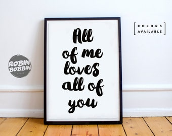 All Of Me Loves All Of You - Poster with Love - Wall Decor - Minimal Art - Home Decor - Valentines Gift - Anniversary Gift